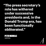 The Atlantic The White House Press-Secretary Job Exists in Name Only Link Thumbnail | Linktree