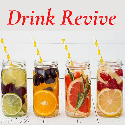 Drink Revive (Restore Energy, Burn Fat, Cleanse Body of Toxins & hydrate with our water.