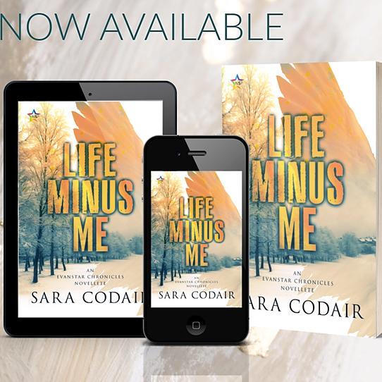 Life Minus Me (Evanstar Chronicles Novella)