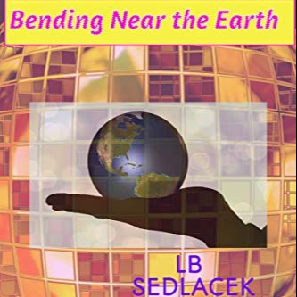 @lbsedlacek Bending Near the Earth Link Thumbnail   Linktree