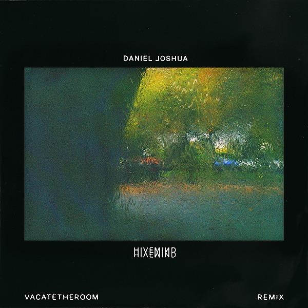 @vacatetheroom Daniel Joshua - Hivemind (VACATETHEROOM Remix) Link Thumbnail   Linktree