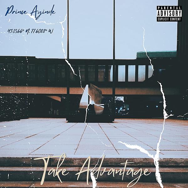 """Take Advantage"" Out Now! (princeayinde) Profile Image | Linktree"