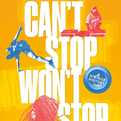 "March 24, 2021 (6pm ET): Jeff Chang, Dave ""Dave D"" Cook, and April R. Silver Chat It Up about the New Release of CAN'T STOP WON'T STOP! It's Free!"