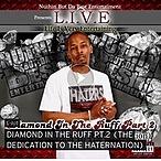 Diamond In The Ruff Pt2 (Dedication 2 The Haternation)