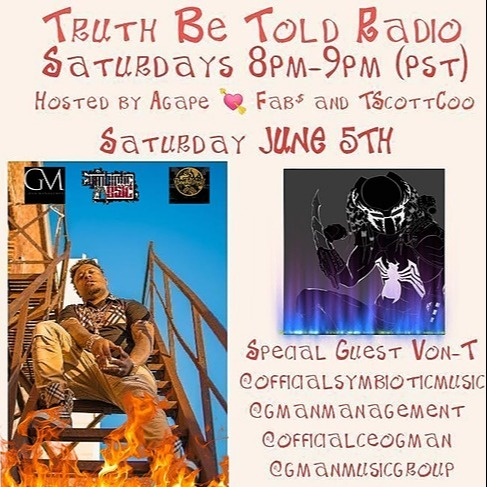 TRUTH BE TOLD RADIO FEATURING VON-T ABOUT DISCRIMINATION AGAINST HIM BY THE ARMY FOR MAKING RAP MUSIC