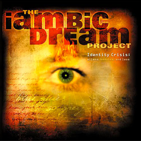 """@IambicDream The Iambic Dream Project """" Identity Crisis: Aliens, Beduins, And Leos"""" Link Thumbnail 