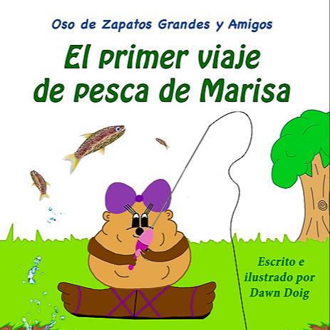 Marisa's First Fishing Trip (Spanish): Un viaje de pesca educativo y lleno de aventuras con el abuelo.