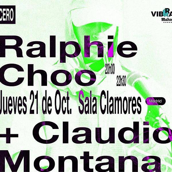 @cero.en.conducta Ralphie Choo + Claudio Montana en Madrid (21.10, Sala Clamores) Link Thumbnail | Linktree