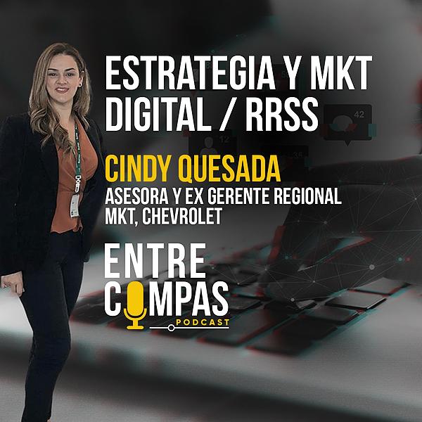 ENTRE COMPAS PODCAST Estrategia Digital RRSS / Cindy Quesada EX GTE REGIONAL CHEVROLET Link Thumbnail   Linktree