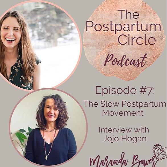 Jojo Hogan @slowpostpartum Interview with Maranda Bower on The Postpartum Circle Podcast Link Thumbnail   Linktree