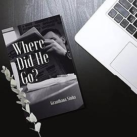 Granthana Sinha LINKS My psychological thriller short - Where Did He Go? Link Thumbnail   Linktree