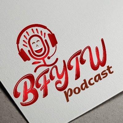 @BFYTWpodcast Profile Image | Linktree
