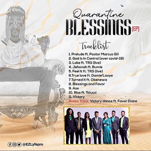 @Ezlyfepro Quarantine Blessings (mixtape) Link Thumbnail   Linktree
