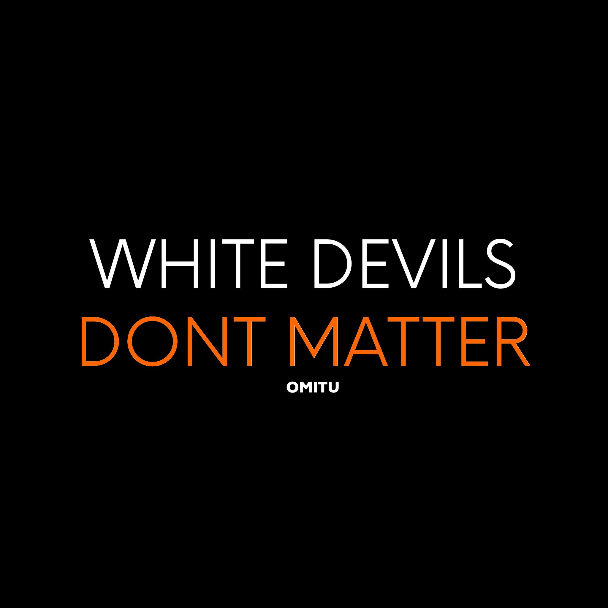 @Basheermusic White Devil Lives Dont Matter T Link Thumbnail | Linktree