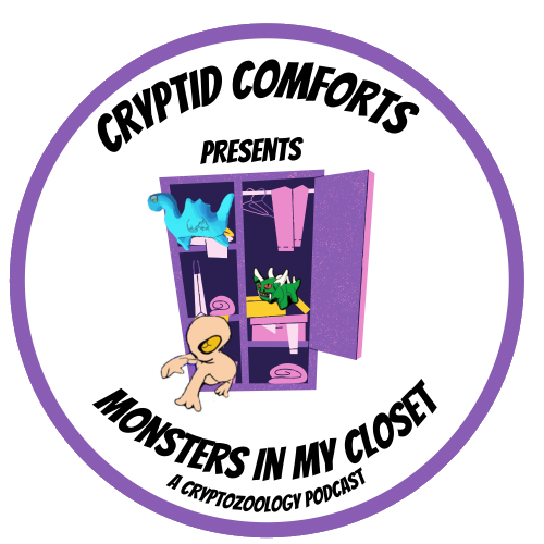 Cryptid Comforts New Podcast Monsters in my closet!  Link Thumbnail | Linktree