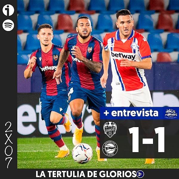 🎙️ 2x07 | Tertulia del Levante 1-1 Alavés