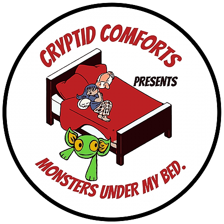 Cryptid Comforts Monsters under my bed podcast on Spotify Link Thumbnail | Linktree
