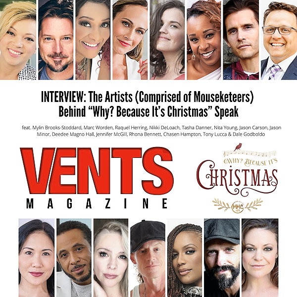 "VENTS INTERVIEW: The Artists (Comprised of Mouseketeers) Behind ""Why? Because It's Christmas"" Speak"