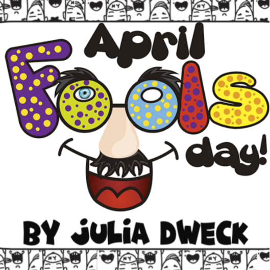 April Fool's Day Fun  *Problem Solving