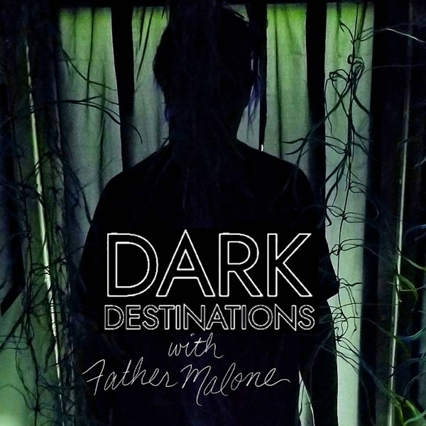 DARK DESTINATIONS