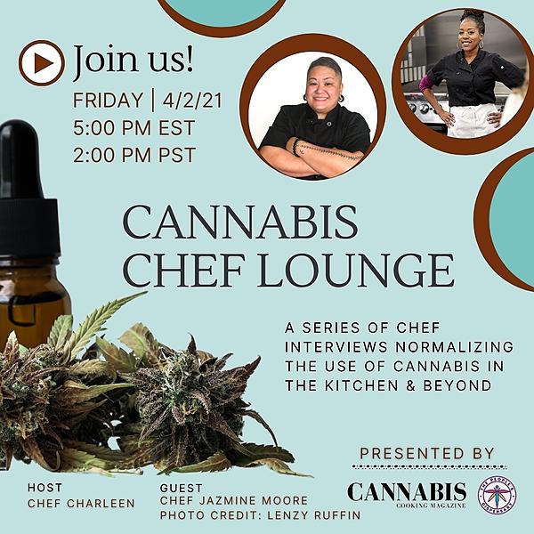 The Cannabis Chef Lounge w/Chef Charleen