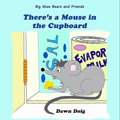 There's a Mouse in the Cupboard (Bilingual: English/Spanish): Bilingual reading just got more fun!  Colin the 'Big Shoe Bear' has discovered there's a mouse in the cupboard!