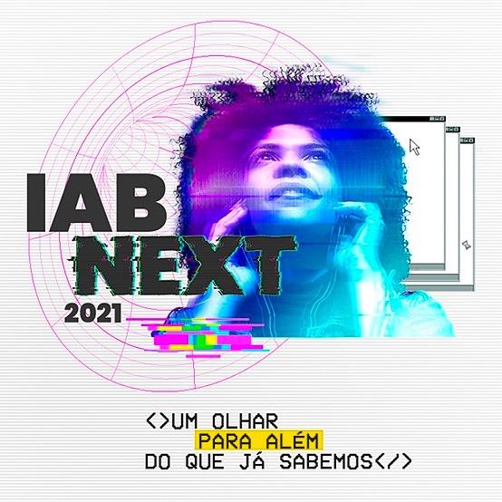 @iab.brasil Veja o que rolou no IAB NEXT 2021 Link Thumbnail | Linktree