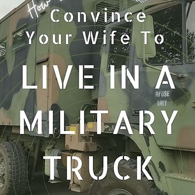 E-Book - How to Convince Your Wife to Live in A Military Truck