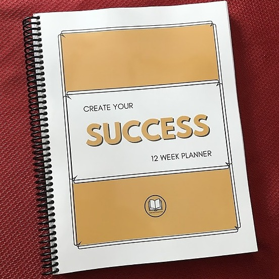 Create Your Success 12 Week Planner