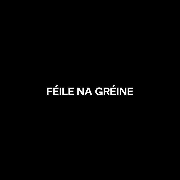 Féile na Gréine (FeilenaGreine) Profile Image | Linktree