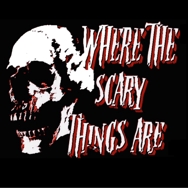 Where The Scary Things Are HOME