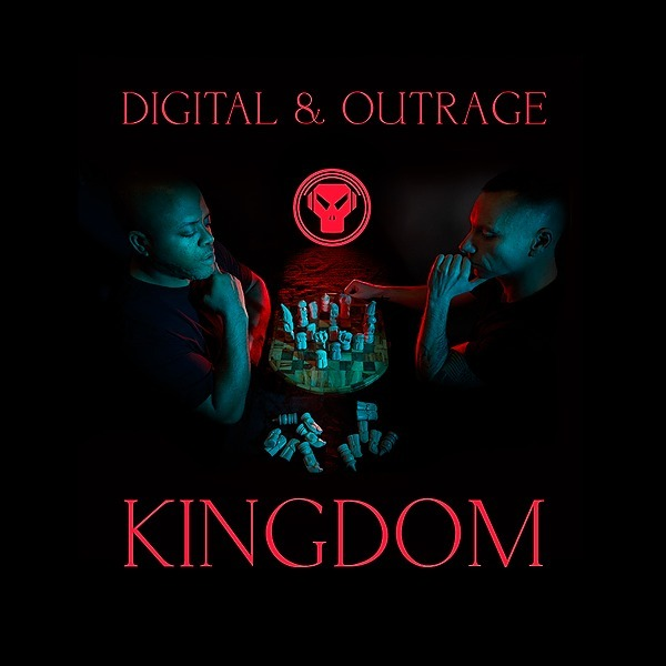 OUT NOW: Digital & Outrage - Kingdom