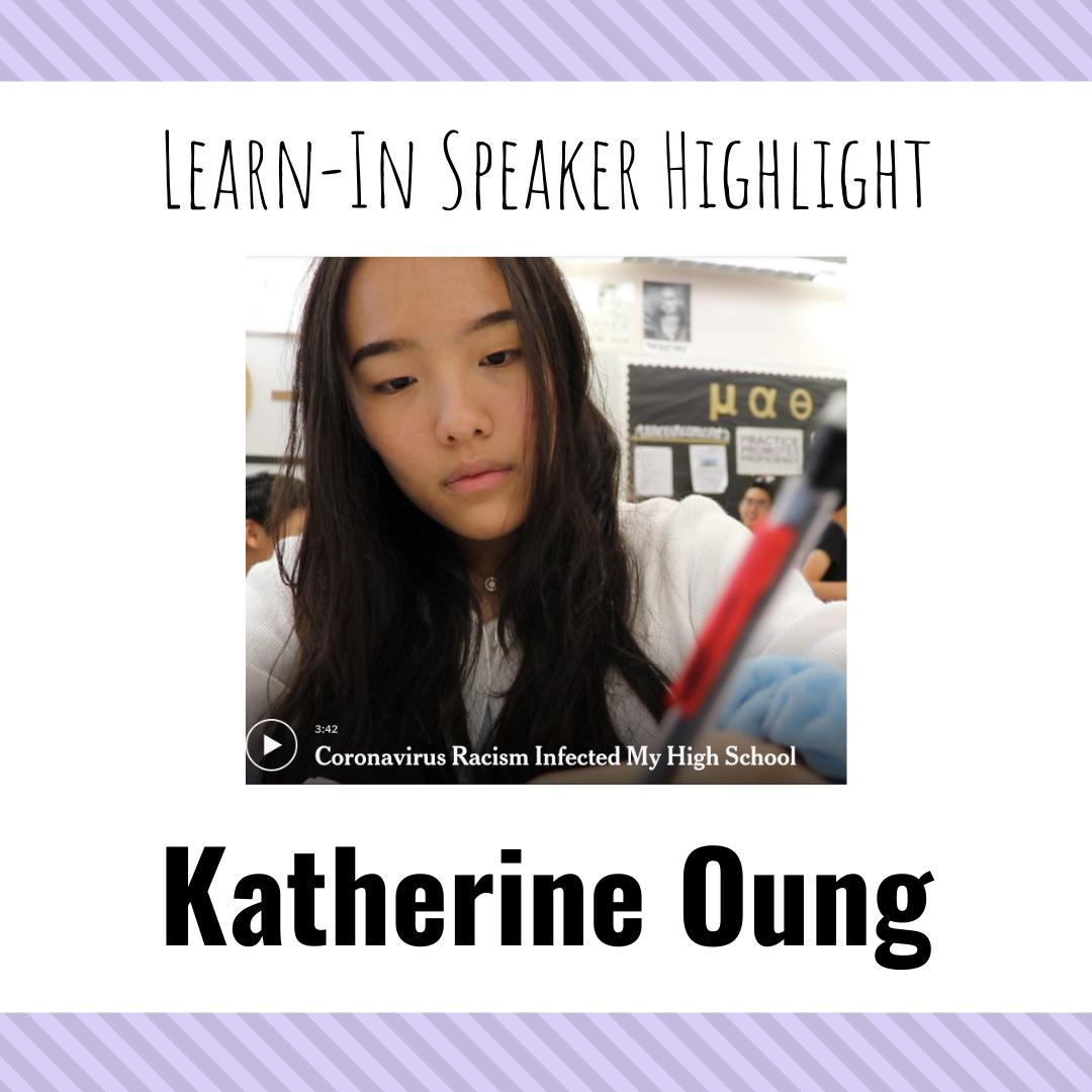 "Katherine Oung - ""Coronavirus Racism Infected My High School"""