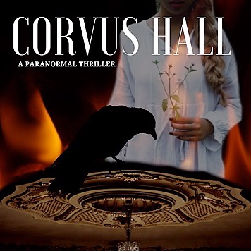 "CORVUS HALL (Book #1 - The Irish Phantom Series) by Bibiana Krall ""Atmospheric and brooding."""