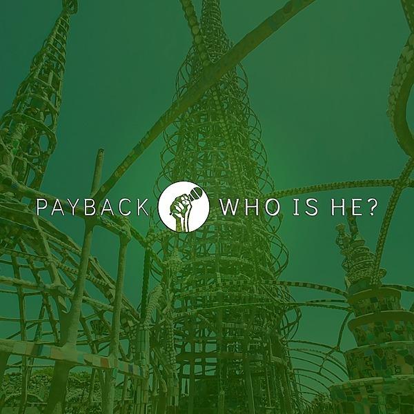 Payback - Who Is He? EP (blackdroppayback) Profile Image   Linktree