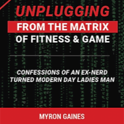 FREE Ebook: Unplugging From The Matrix of Fitness & Game