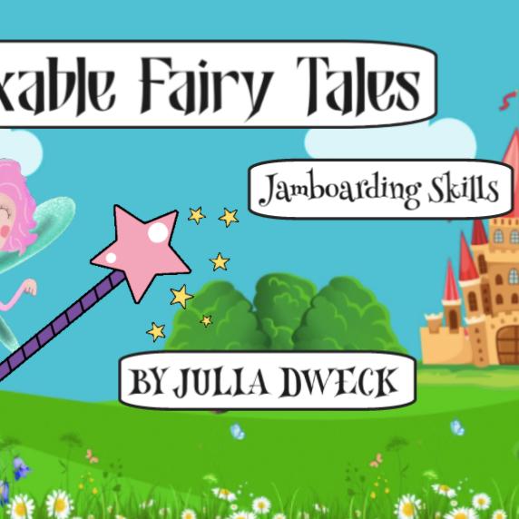 Fixable Fairy Tales *Teaches students how to use Jamboard functions while problem solving.