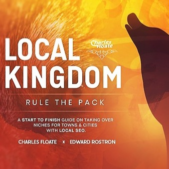 Local Kingdom: Lead Generation SEO Course (2020) - $99