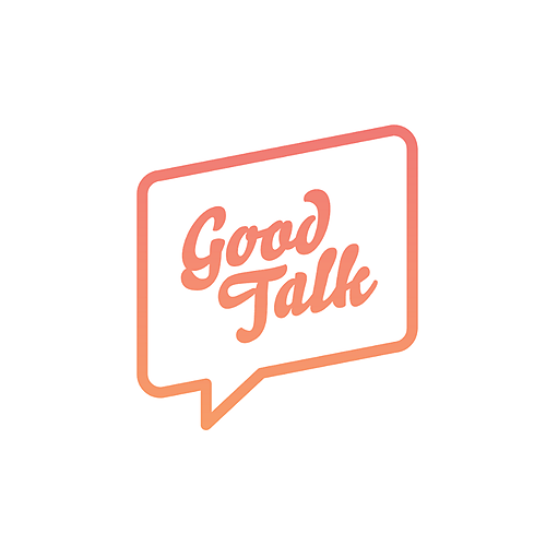 @goodtalkpodcast Profile Image   Linktree