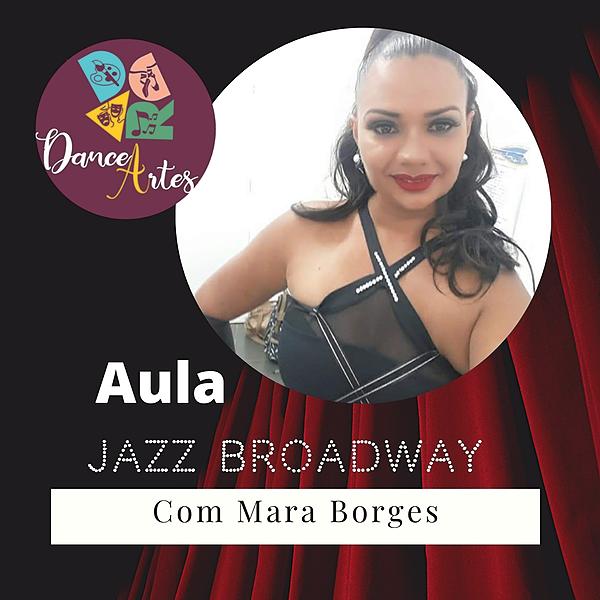 Aula: Jazz Broadway com Mara Borges