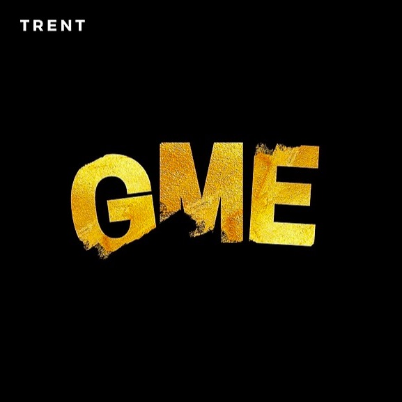 Trent - GME (Prod By OB)