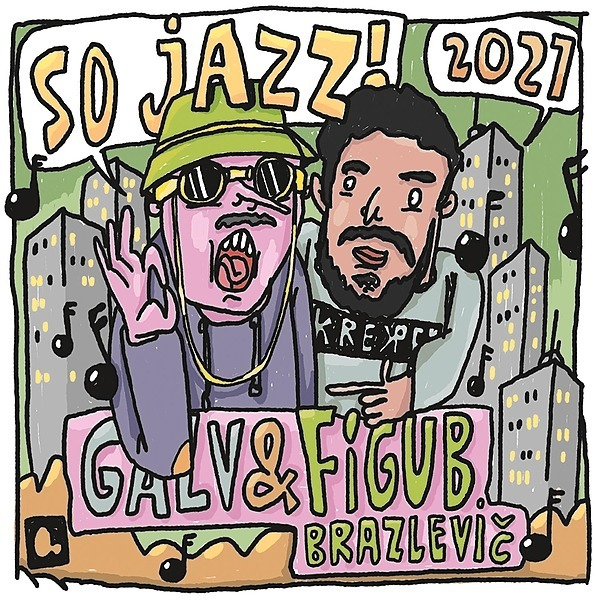 Galv & Figub Brazlevic - So Jazz (Single)