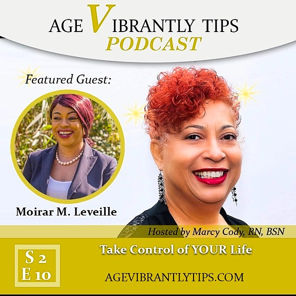 Age Vibrantly Tips Podcast S2E10 Moirar M. Leveille Take Control of YOUR Life  Link Thumbnail | Linktree