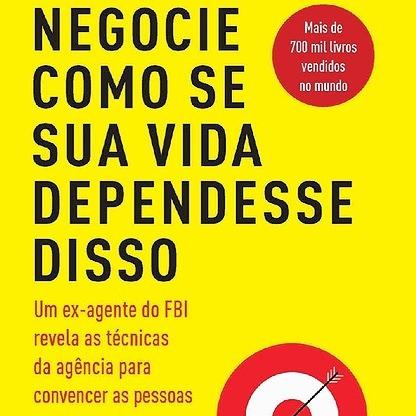 """#18 Daniel Caceiro - livro """"Negocie como se sua vida dependesse disso"""""""
