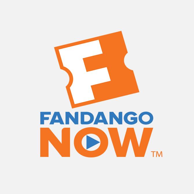 WATCH NOW ON FANDANGO NOW