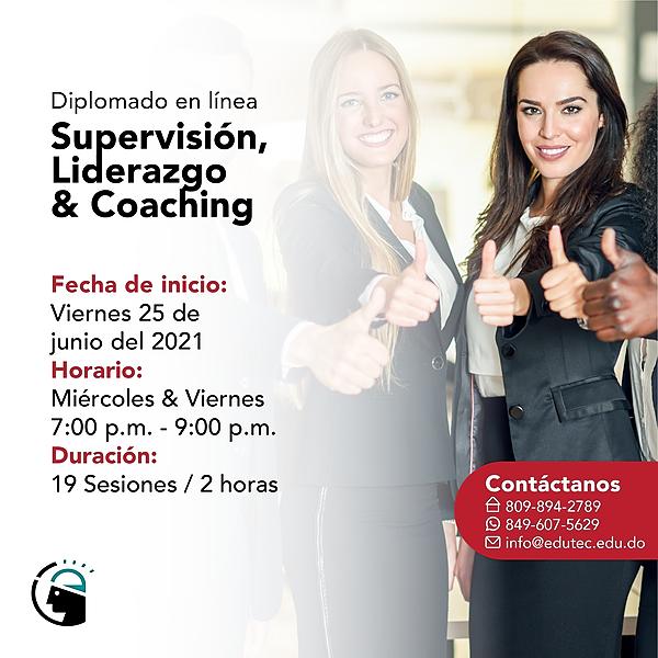 DIPLOMADO SUPERVISIÓN, LIDERAZGO & COACHING - Viernes 25 de Junio