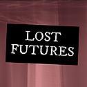 @lostfutureszine Profile Image   Linktree