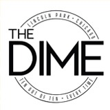 Thursday: @ The Dime in Chicago (4-11PM)