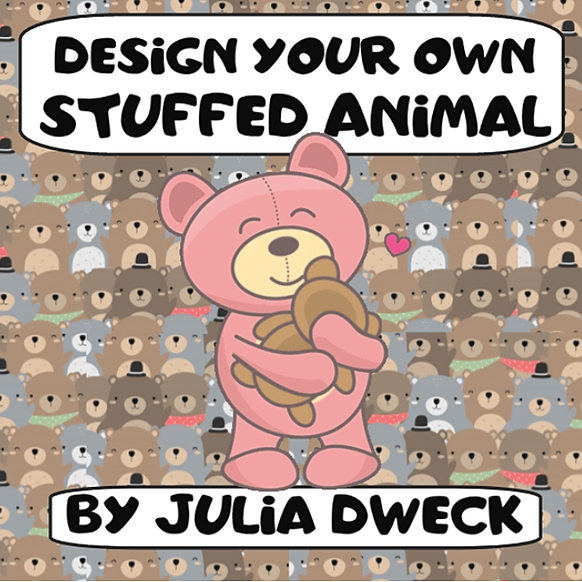 Design a Stuffed Animal STEAM fun!