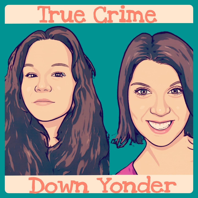 True Crime Down Yonder FACEBOOK Link Thumbnail   Linktree